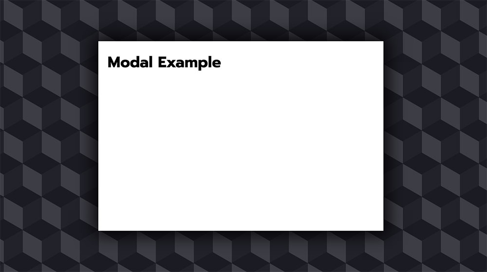 Considerations for Styling a Modal | CSS-Tricks