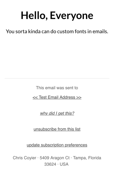 You Kinda Can Use Custom Fonts in HTML Emails | CSS-Tricks