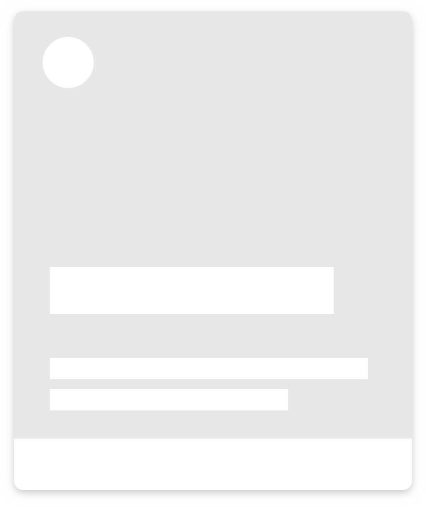 skeleton version of the same card, outlined in gray rectangles