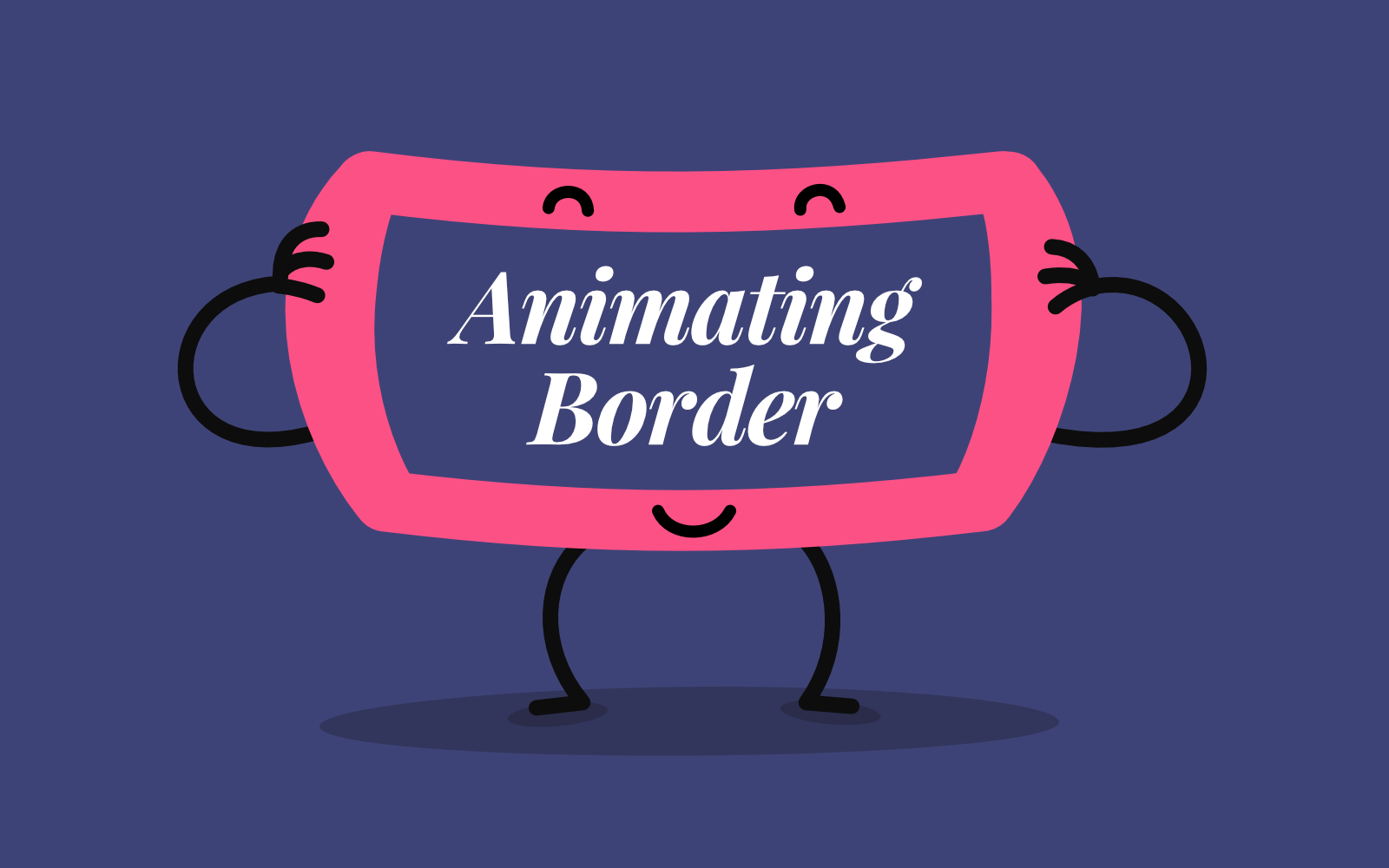 Animating Border | CSS-Tricks