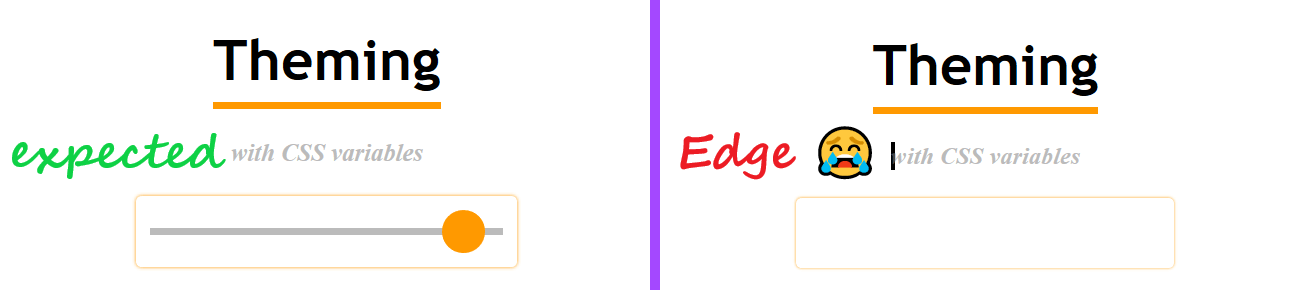 Screenshots of the expected result (and what we get in Chrome and Firefox) vs. the result we get in Edge (neither the thumb or the track show up)
