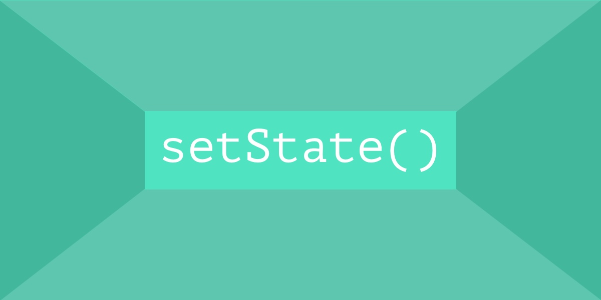 Understanding React `setState` | CSS-Tricks