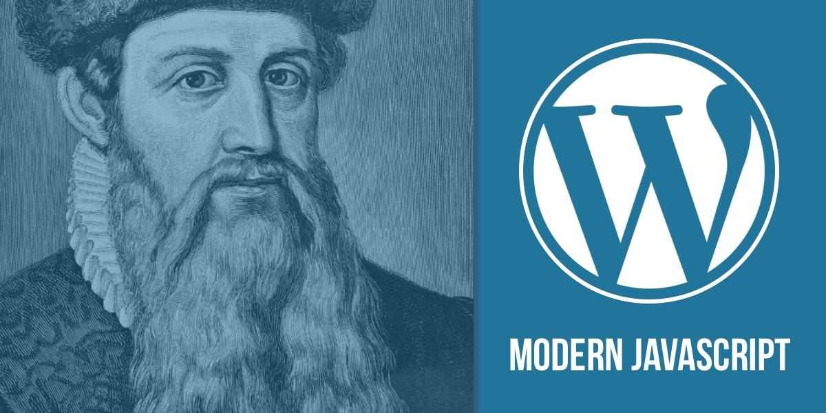 Learning Gutenberg: Modern JavaScript Syntax | CSS-Tricks
