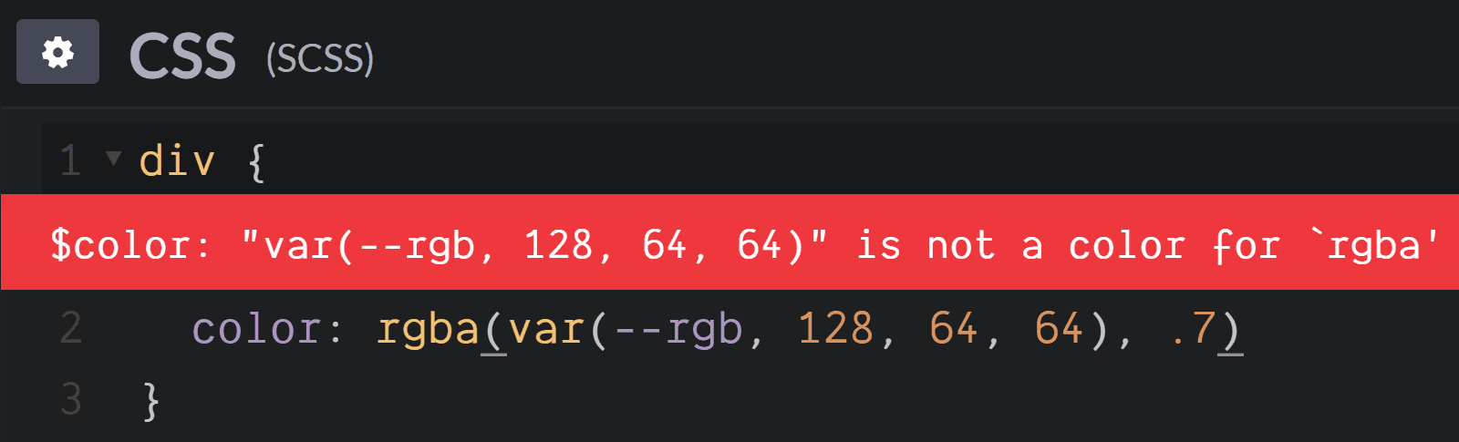 Screenshot. Shows the `$color: 'var(--rgb, 128, 64, 64)' is not a color for 'rgba'` error when trying to set `color: rgba(var(--rgb, 128, 64, 64), .7)`.