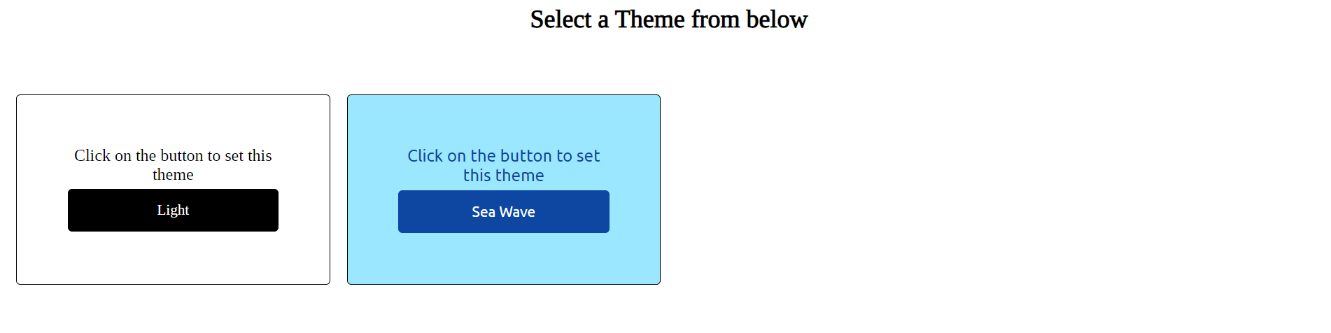 A heading instructs the user to select a theme and two card components are beneath the heading, side-by-side, showing previews of the light theme and the sea wave theme.