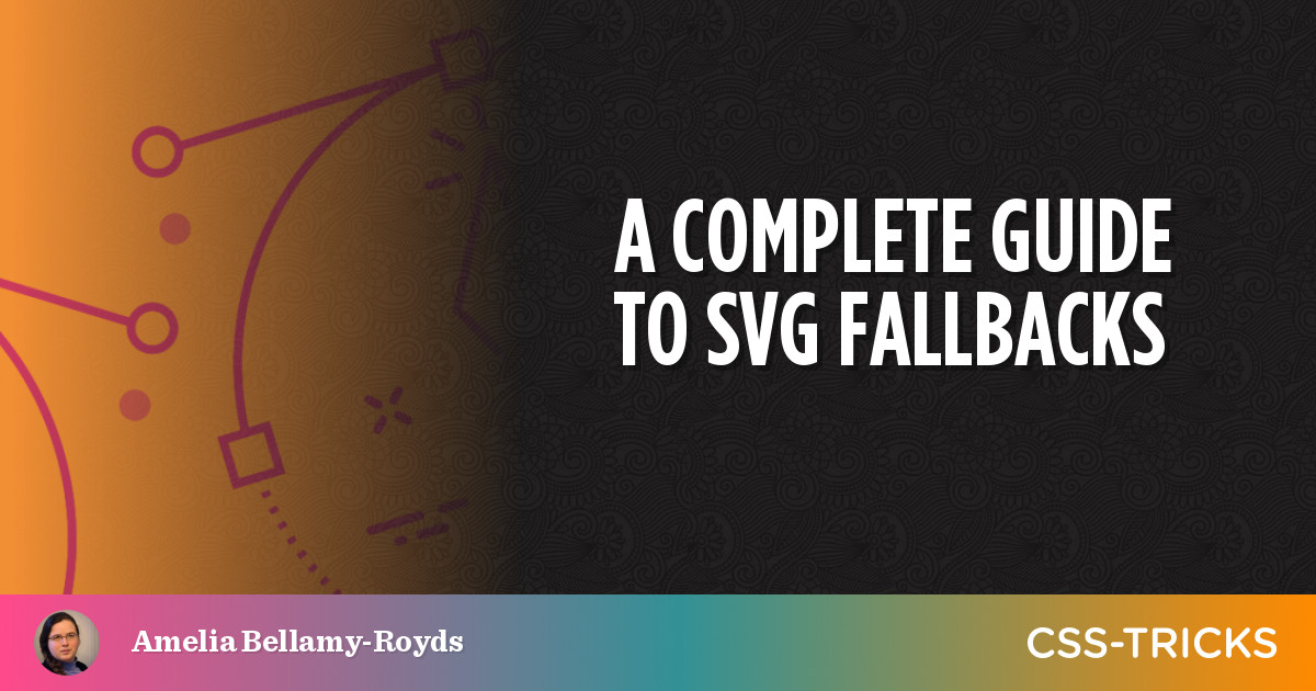 A Complete Guide to SVG Fallbacks | CSS-Tricks