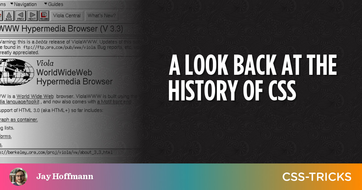 A Look Back at the History of CSS | CSS-Tricks