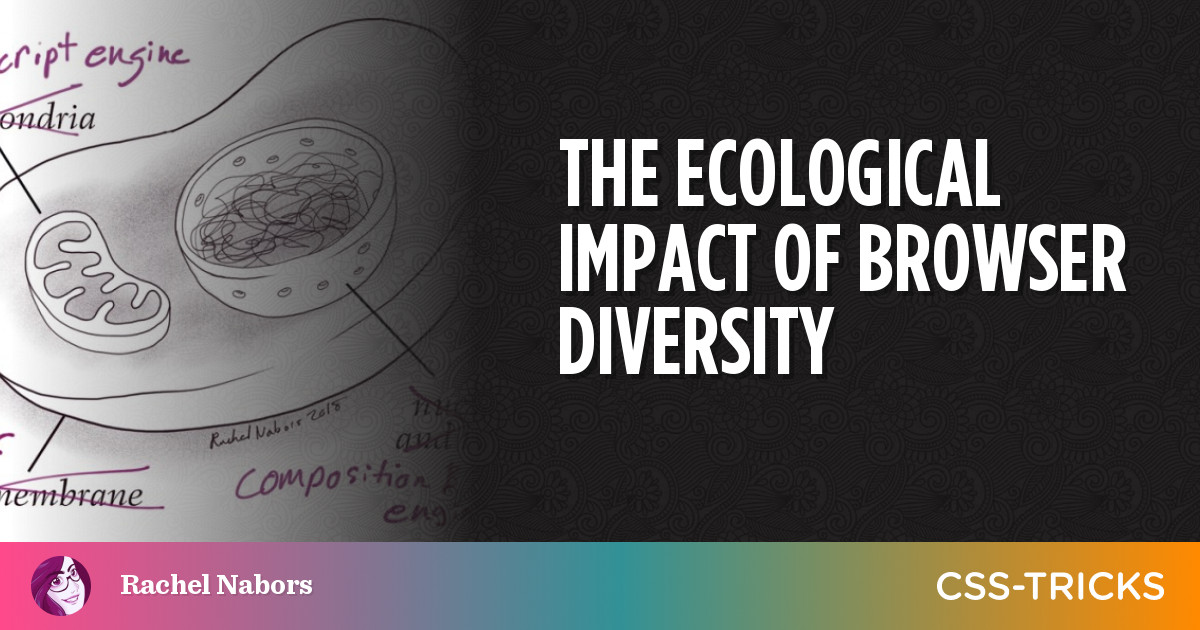 The Ecological Impact of Browser Diversity | CSS-Tricks