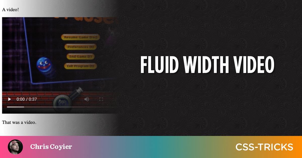 Fluid Width Video