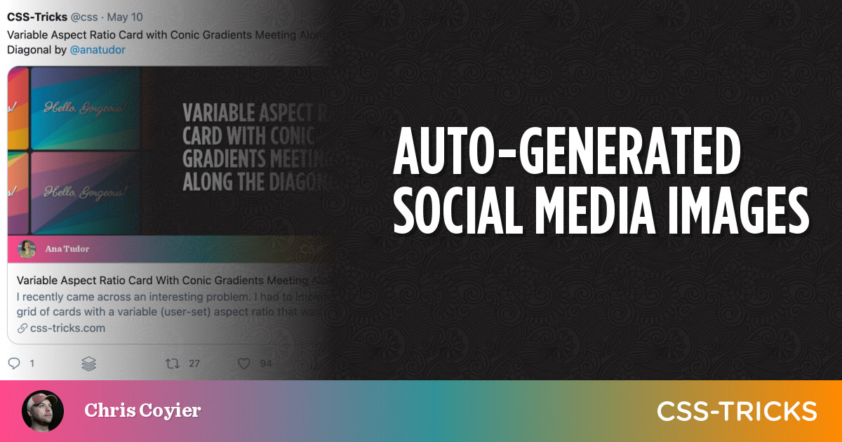 Auto-Generated Social Media Images | CSS-Tricks
