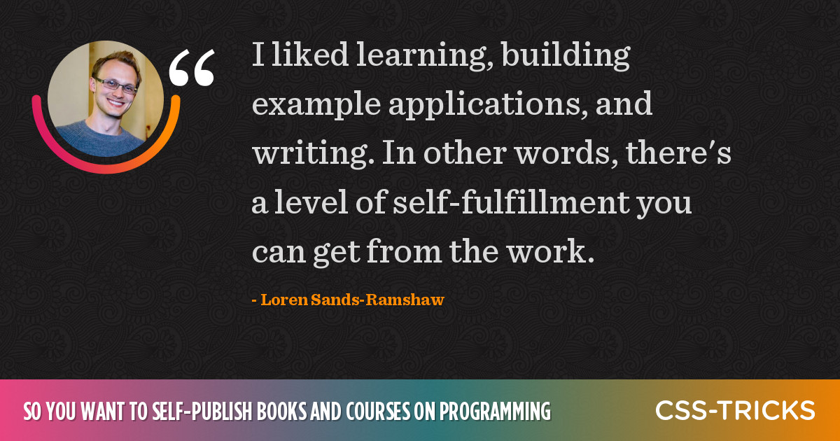 So you want to self-publish books and courses on programming