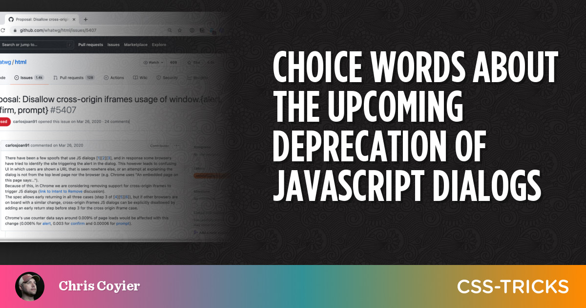 Choice Words about the Upcoming Deprecation of JavaScript Dialogs | CSS-Tricks
